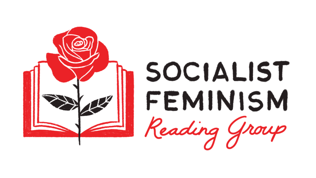 (rose sitting in the pages of an open book) Socialist Feminism Reading Group